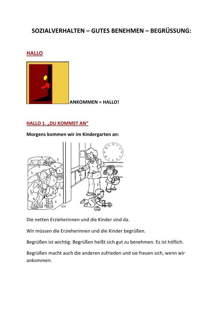 """SOZIALVERHALTEN – GUTES BENEHMEN – BEGRÜSSUNG:   HALLO                         ANKOMMEN = HALLO!    HALLO 1. """"DU KOMMST AN..."""