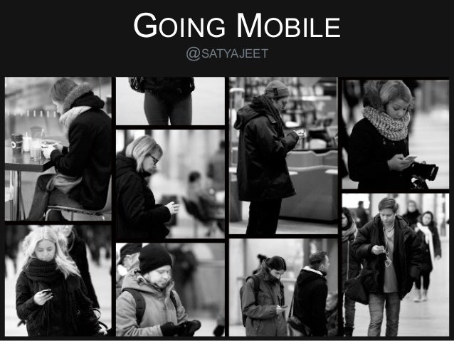 Going Mobile - by Satyajeet Singh of Zomato