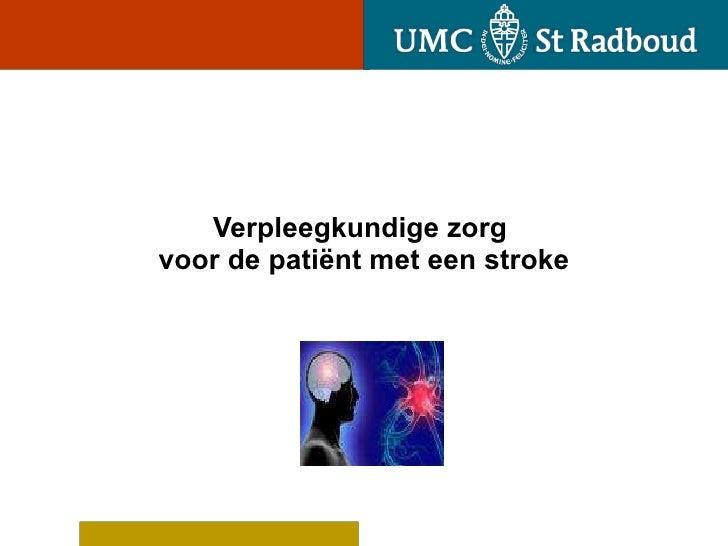 Verpleegkundige zorg  voor de patiënt met een stroke