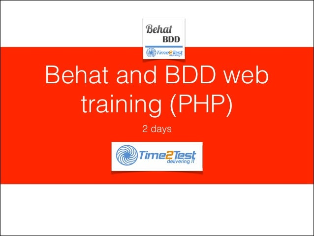 Behat and BDD web training (PHP) 2 days