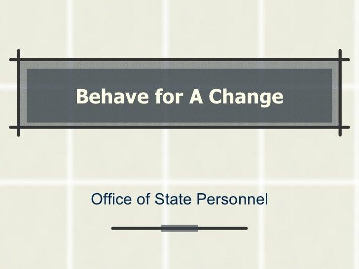 Behave For A Change Presentation For Web