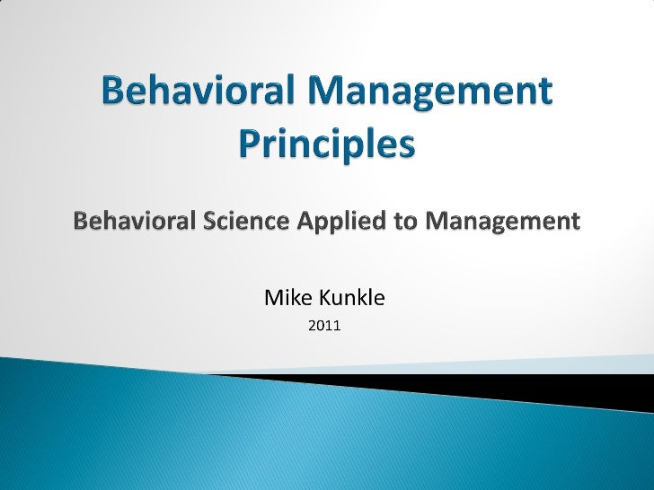 Behavioral Management Principles