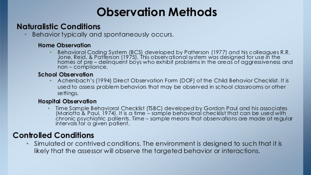 naturalistic observation on exercise 2015-03-23  details of child and context of the observation  case study on observations of a  a structure observation has been defined as a detached rigorous approach adopted by researchers in a naturalistic controlled observation.