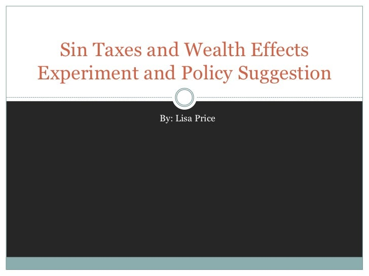 The Effects of Sin Tax