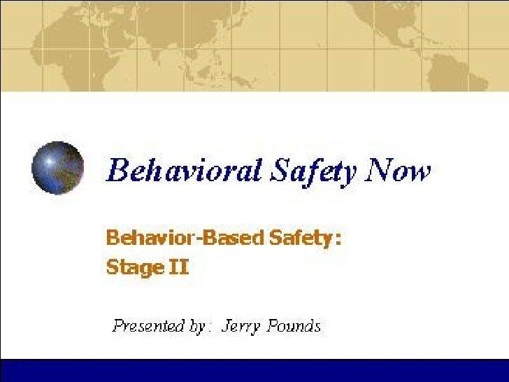 Behavioral  Safety  Now