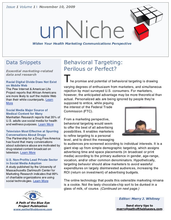 Issue 1 Volume 1 | November 10, 2009                        unNiche                   Widen Your Health Marketing Communic...