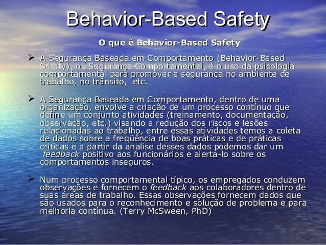 Behavior-Based SafetyBehavior-Based Safety O que é Behavior-Based SafetyO que é Behavior-Based Safety  A Segurança Basead...