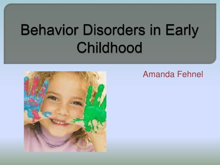 Behavior Disorders In Early Childhood