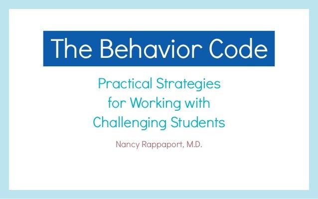 The Behavior Code presentation | Nancy Rappaport, M.D.