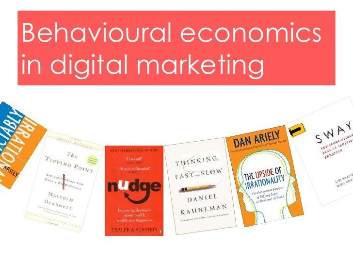 Behavioural economics and digital marketing