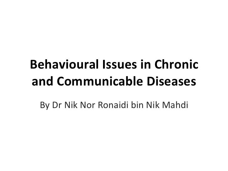 Behavioural issues in chronic and communicable diseases