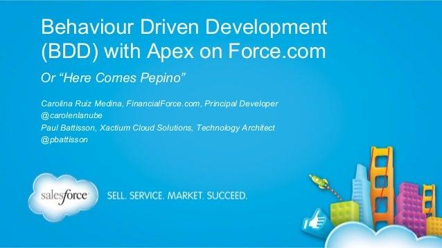 Behaviour Driven Development (BDD) With Apex on Force.com