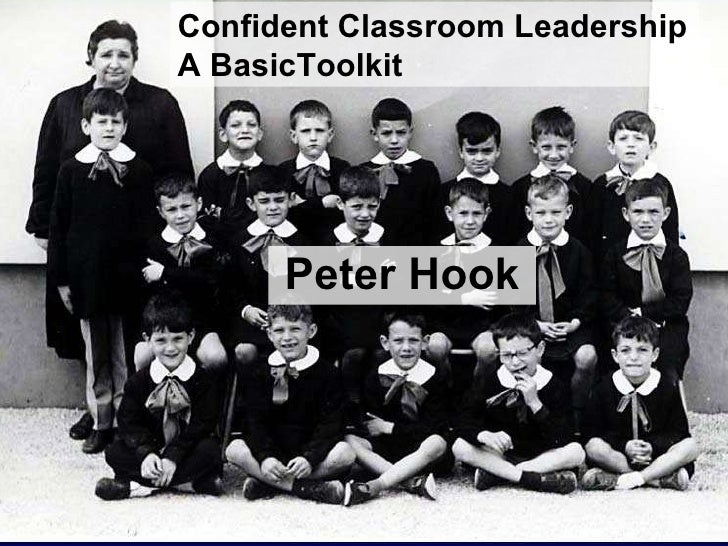 Peter Hook Confident Classroom Leadership A BasicToolkit