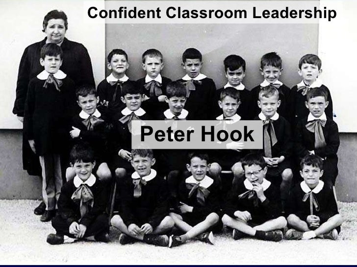 Peter Hook Confident Classroom Leadership
