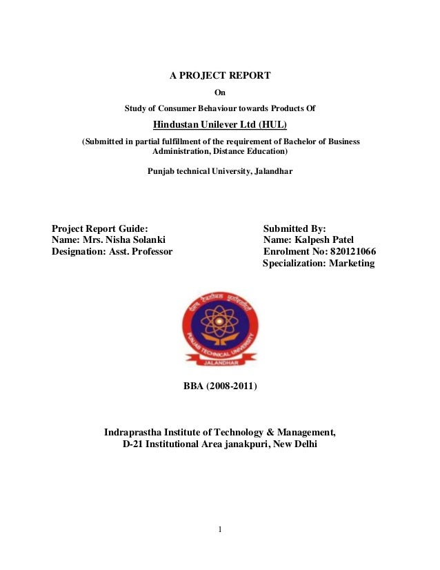 1A PROJECT REPORTOnStudy of Consumer Behaviour towards Products OfHindustan Unilever Ltd (HUL)(Submitted in partial fulfil...