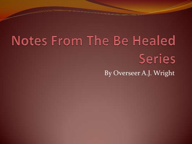 By Overseer A.J. Wright