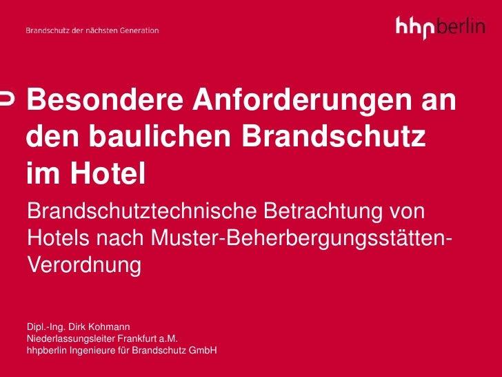 Besondere Anforderungen an den baulichen Brandschutz  im Hotel Brandschutztechnische Betrachtung von Hotels nach Muster-Be...