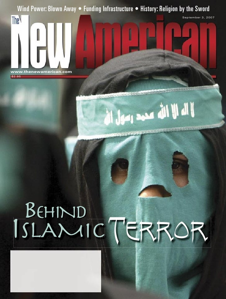 Behind Islamic Terror - The New American Magazine - 9-3-07.pdf