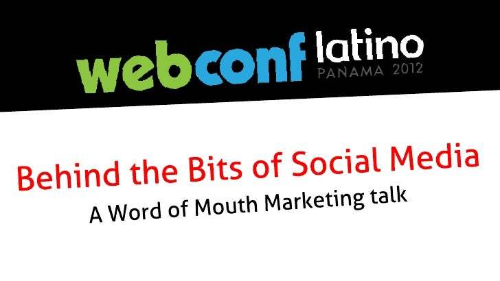 Behind the Bits of Social Media - Word of Mouth by CommunitiesDNA