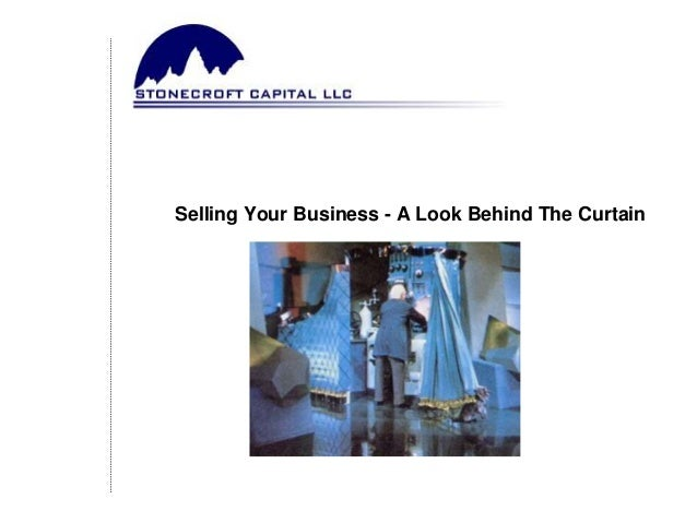 Selling Your Business - A Look Behind The Curtain