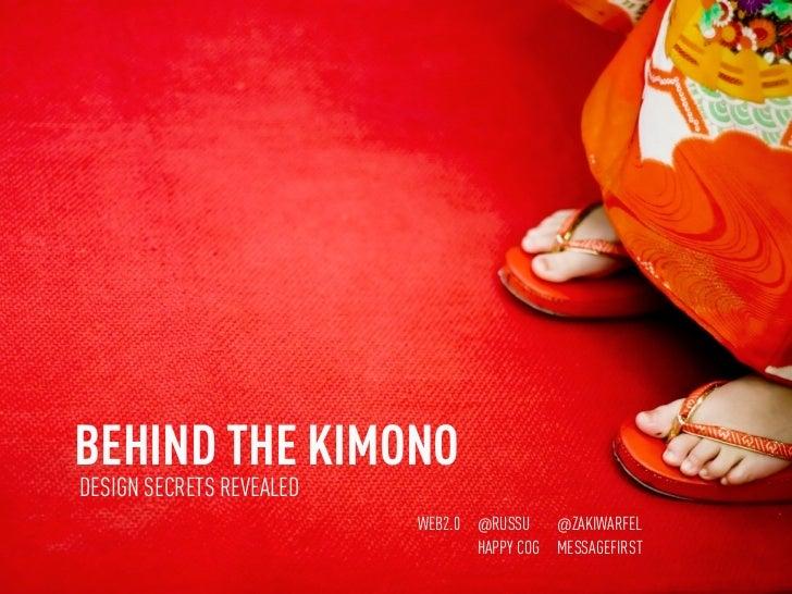 Behind the kimono