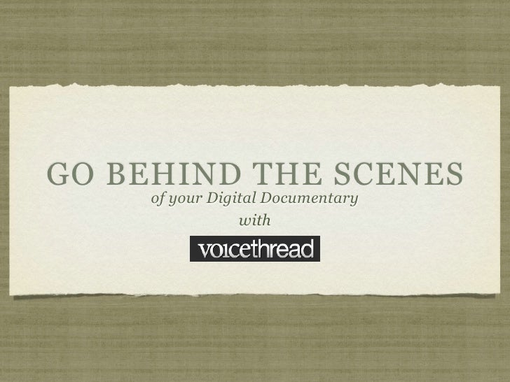 Behind The Scenes with Voicethread