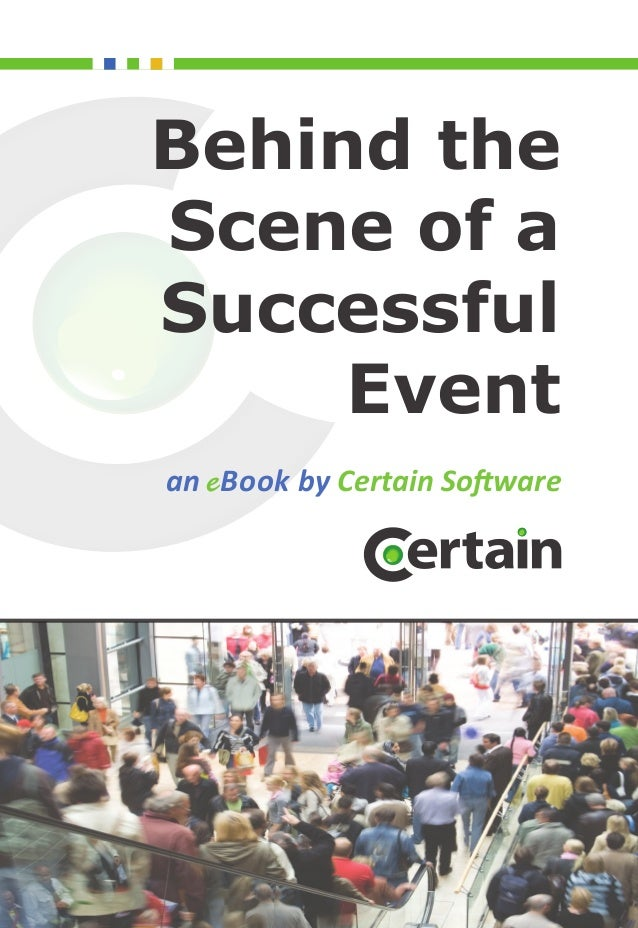 Behind theScene of aSuccessful     Eventan eBook by Certain Software