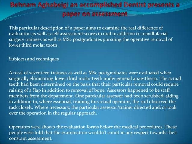 Behnam aghabeigi an accomplished dentist presents a paper on assessment