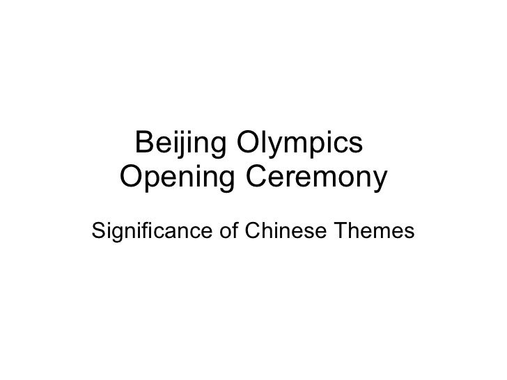 Beijing Olympics  Opening Ceremony Significance of Chinese Themes