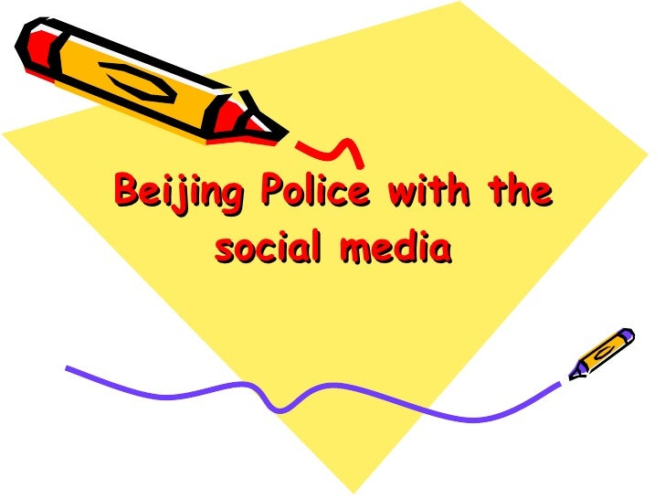 Jennifer Yang- Beijing police with the social media
