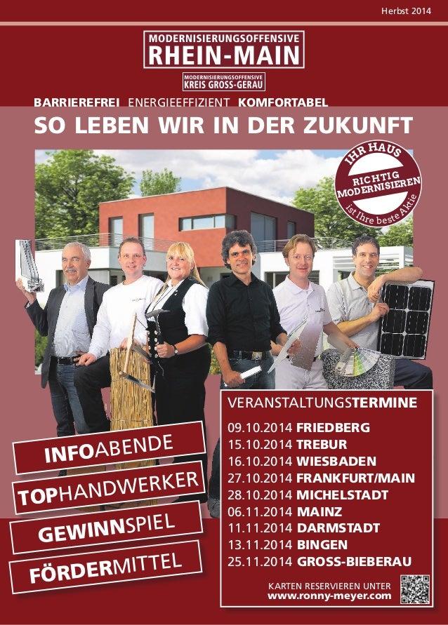 Herbst 2014  Barrierefrei energieeffizient komfortabel  So leben wir in der zukunft  IHR HAUS  RICHTIG  MODERNISIEREN  ist...