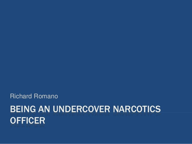 undercover narcotics tips