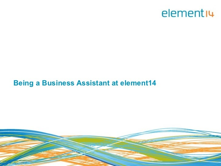 Being a Business Assistant at element14