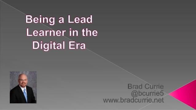 Being a Lead Learner in the Digital Era