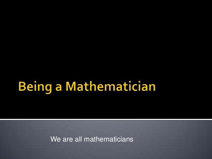 Being a mathematician