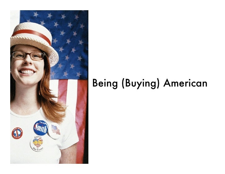 Being (Buying) American