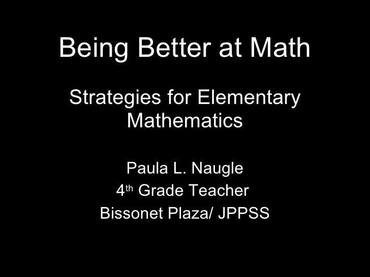 Being Better at Math