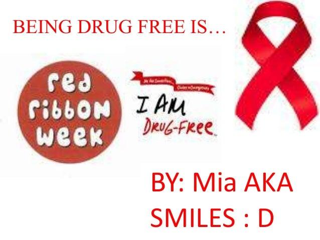 Being Drug Free Is