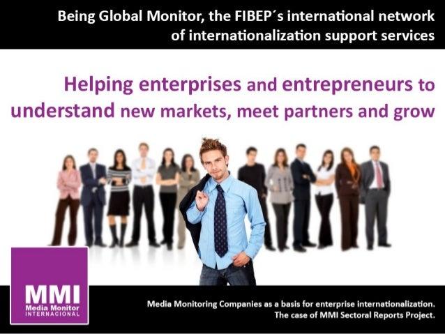 Being global monitor, 2012 fibep congress