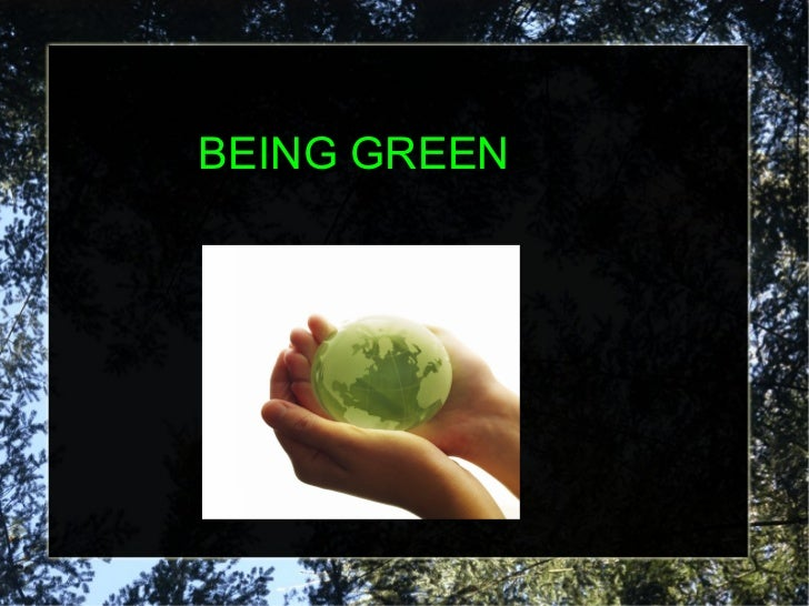 Being green marc