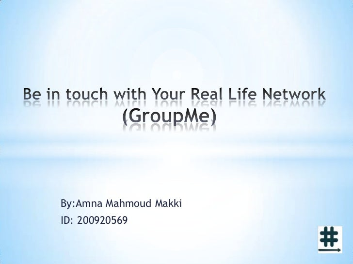 Be in touch with your real life network   final versions