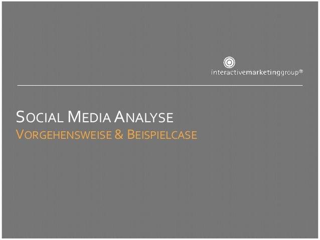 Vorgehensweise und Beispielcase Social Media Analyse
