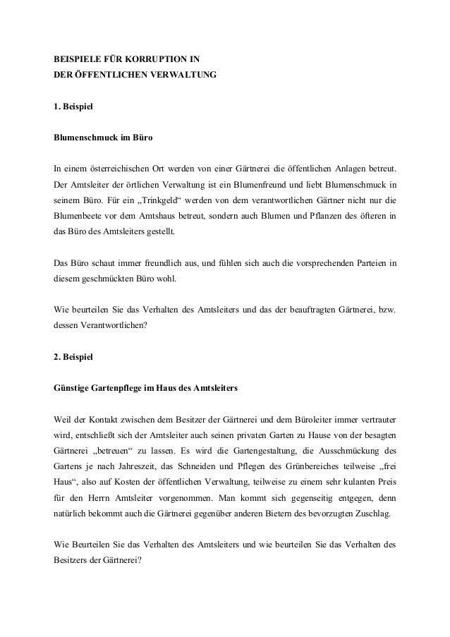 BEISPIELE FÜR KORRUPTION IN DER ÖFFENTLICHEN VERWALTUNG 1. Beispiel Blumenschmuck im Büro In einem österreichischen Ort we...
