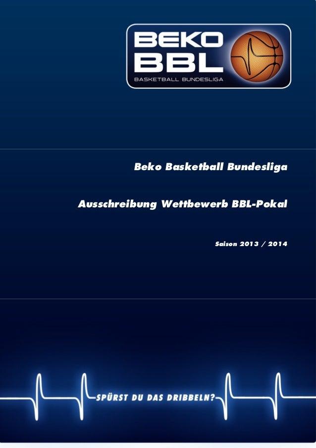   1 Beko Basketball Bundesliga Ausschreibung Wettbewerb BBL-Pokal Saison 2013 / 2014