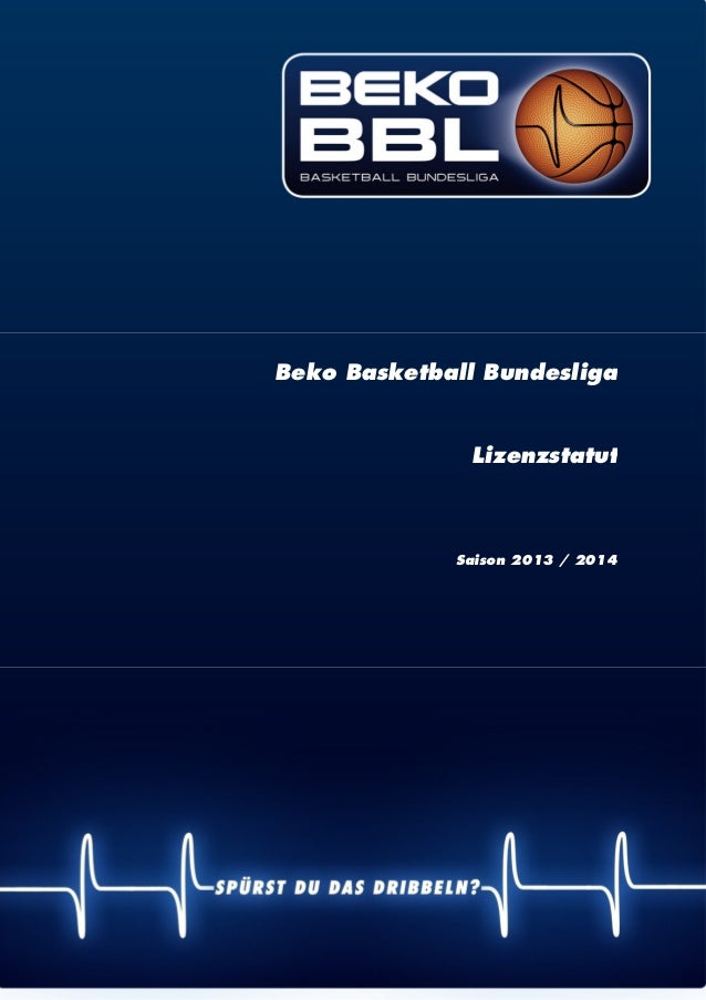 | 1 Beko Basketball Bundesliga Lizenzstatut Saison 2013 / 2014
