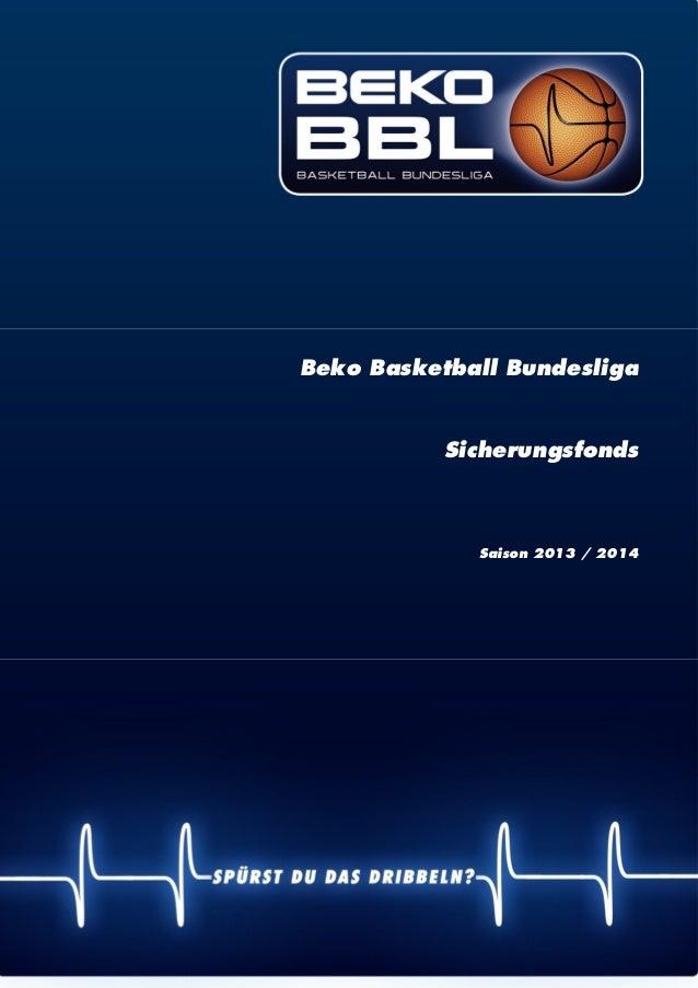   1 Beko Basketball Bundesliga Sicherungsfonds Saison 2013 / 2014