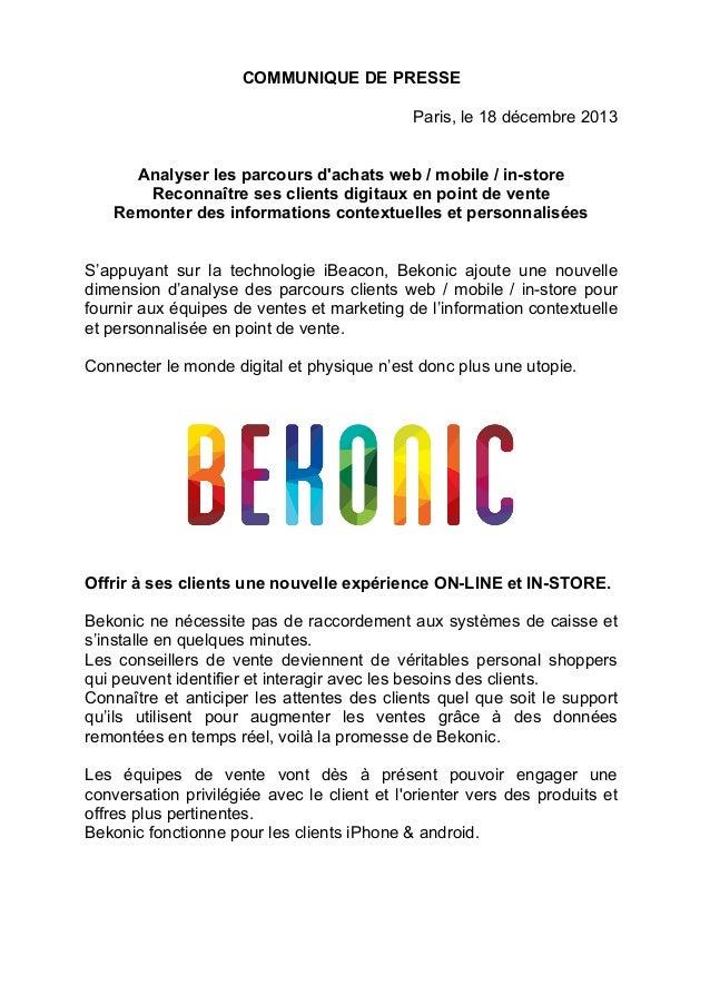 COMMUNIQUE DE PRESSE Paris, le 18 décembre 2013 Analyser les parcours d'achats web / mobile / in-store Reconnaître ses cli...