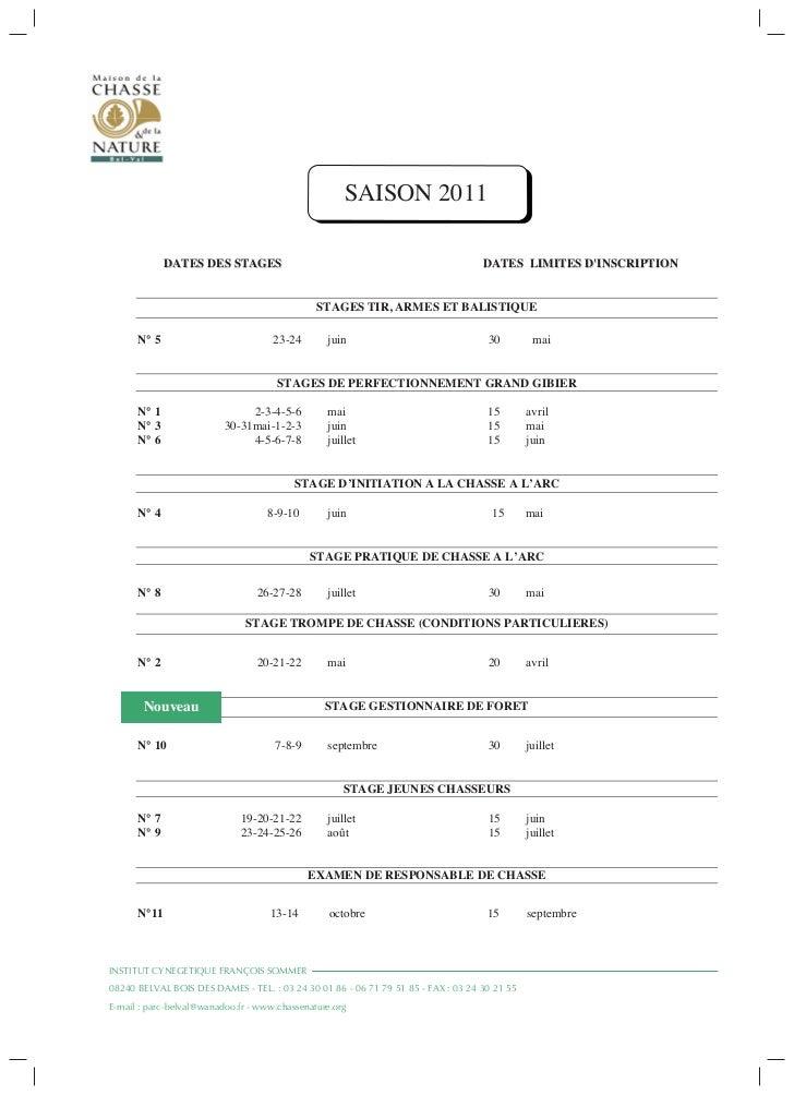 SAISON 2011             DATES DES STAGES                                                      DATES LIMITES DINSCRIPTION  ...