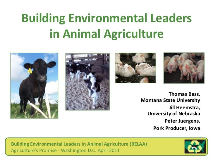 Building Environmental Leaders in Animal Agriculture<br />Thomas Bass, Montana State University<br />Jill Heemstra, Univer...