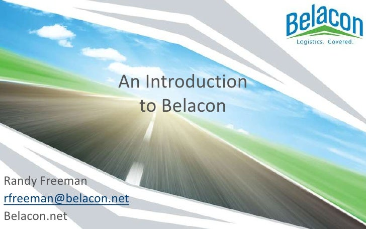 An Introduction to Belacon<br />Randy Freeman<br />rfreeman@belacon.net<br />Belacon.net<br />
